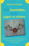Front of book 'Run Books - Herbert Eliasch - 150 Ausreden...